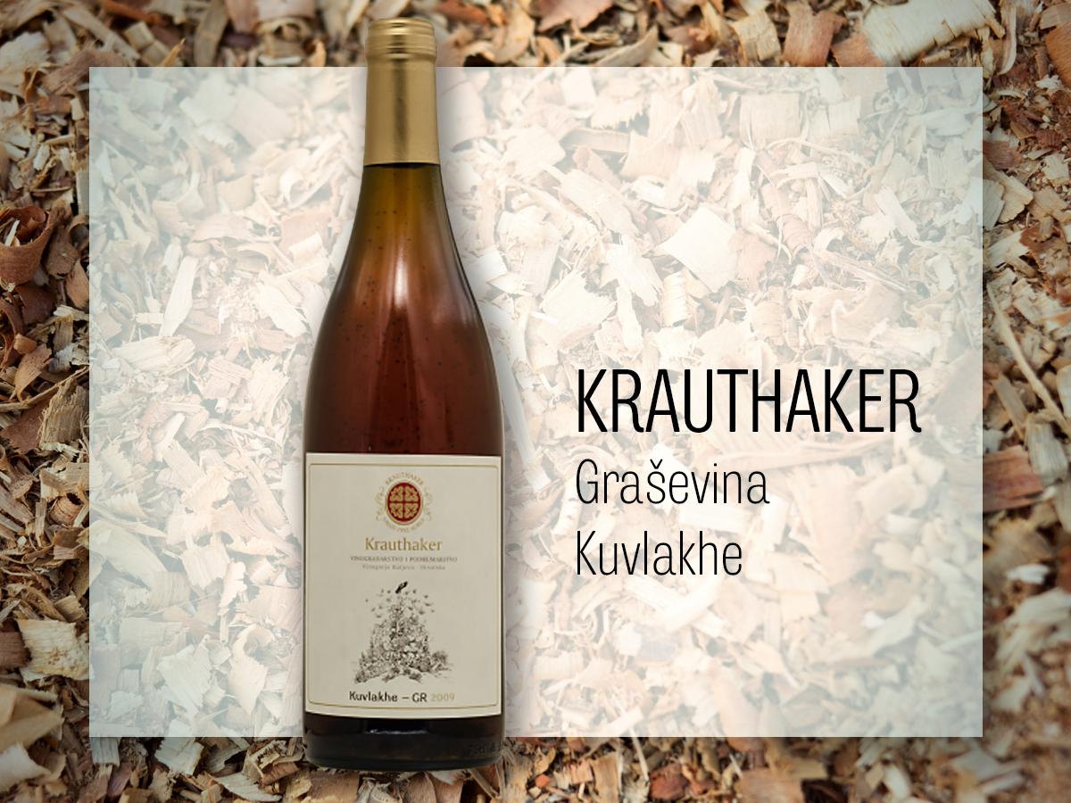 Krauthaker, Graševina Kuvlakhe; uz hladno svinjsko pečenje, sirove školjke, zimi pokraj kamina. Cijena 175 kuna, vinoteka-vinita-hr